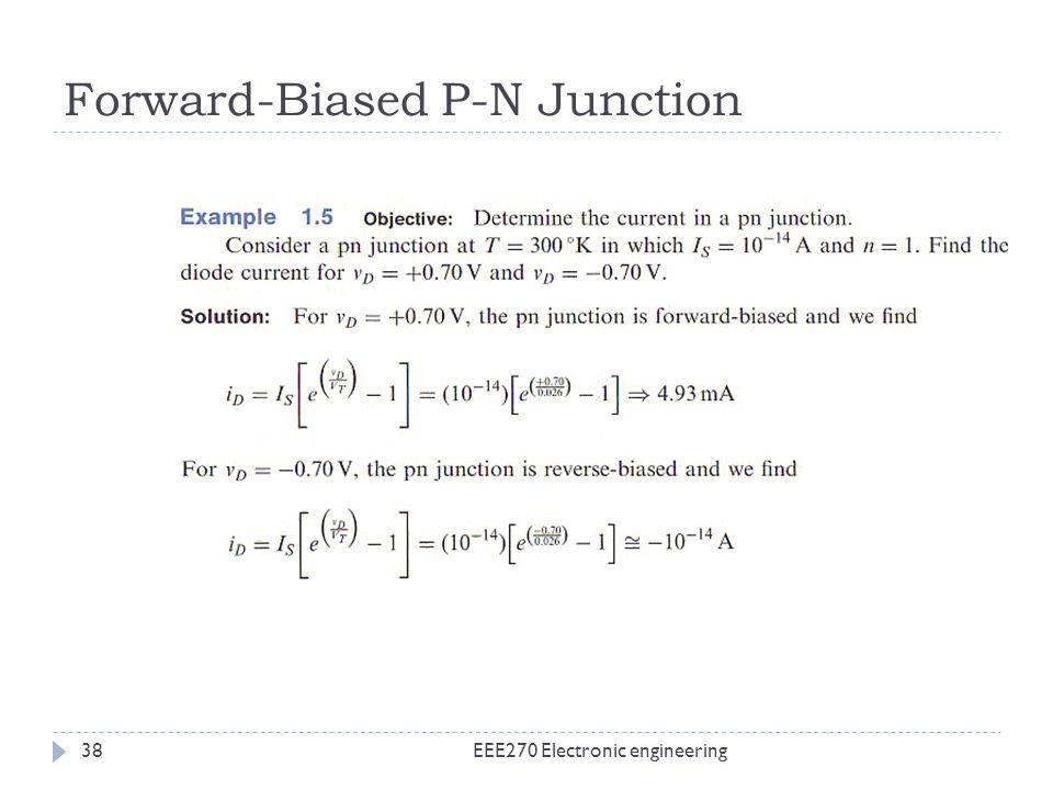 Forward-Biased P-N Junction EEE270 Electronic engineering38