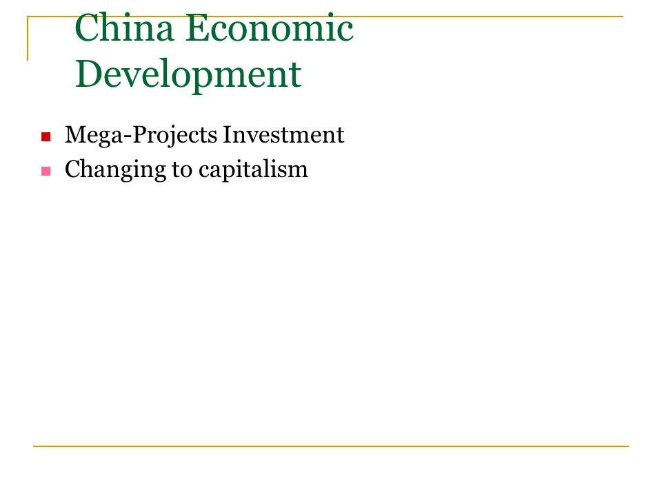 China Economic Development Mega-Projects Investment Changing to capitalism