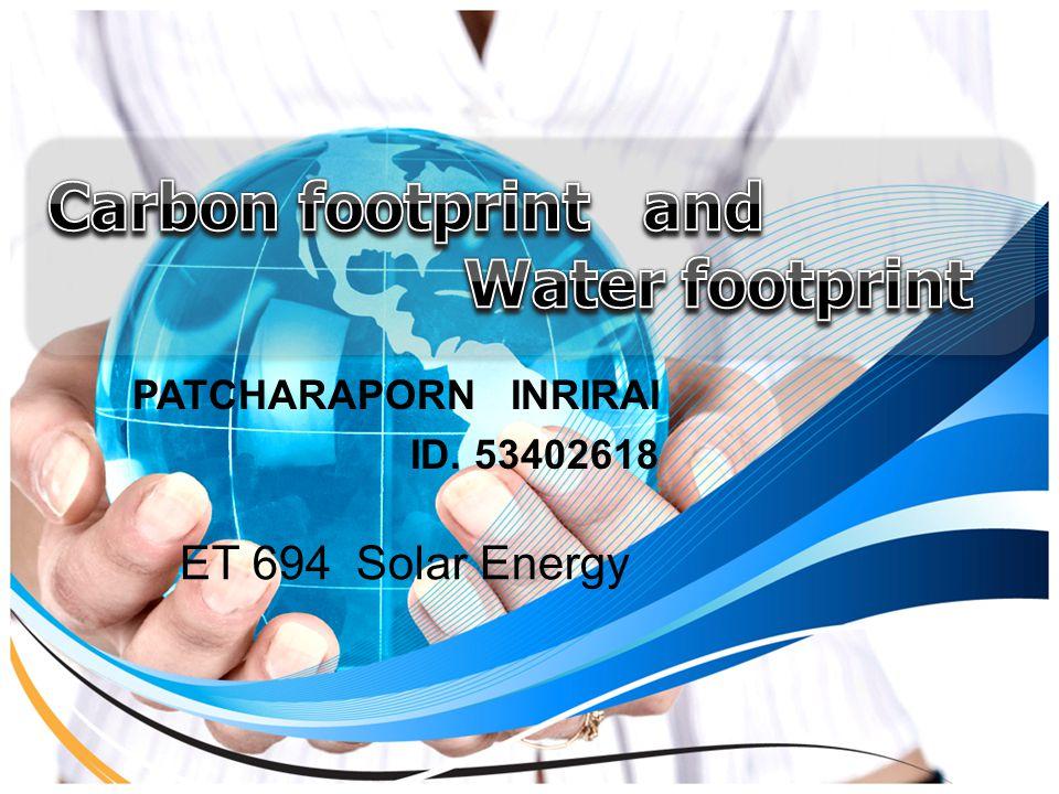 PATCHARAPORN INRIRAI ID. 53402618 ET 694 Solar Energy