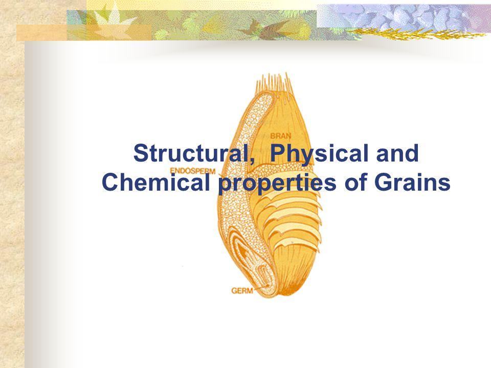 Physical property of grain คุณลักษณะที่สามารถวัด ชั่ง ตวง หรือตรวจสอบได้โดยวิธีใดวิธีหนึ่ง วัตถุประสงค์ : ความห มาย : 1.