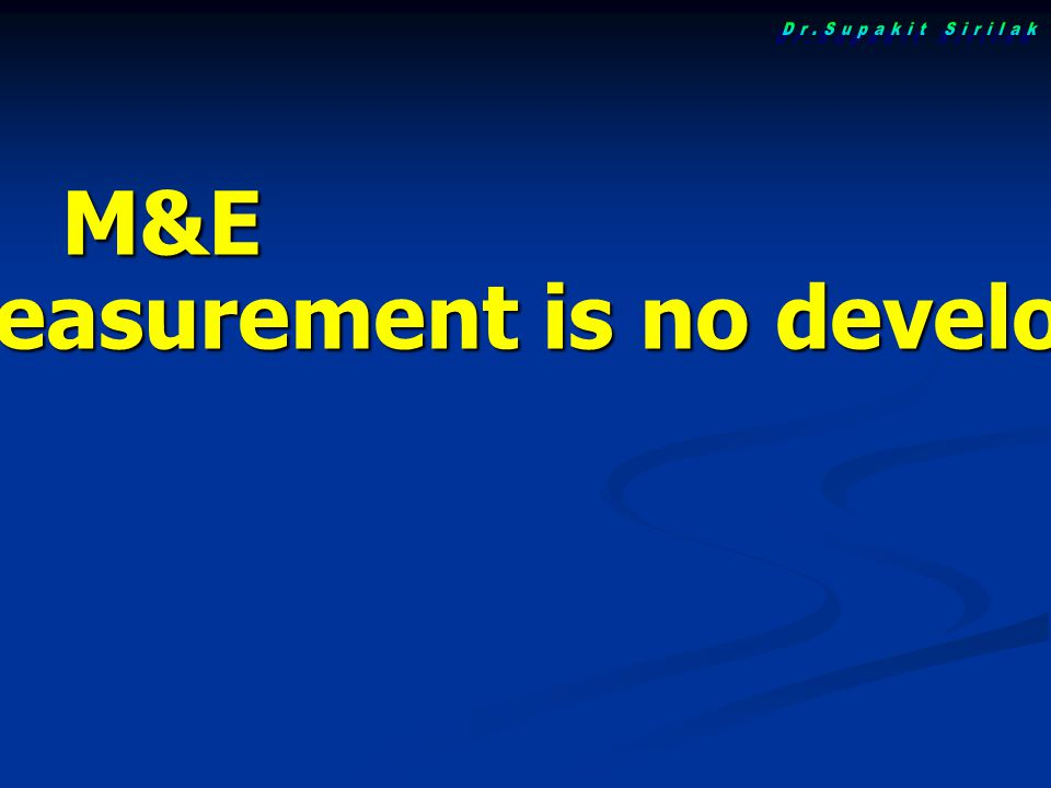 "M&E ""No measurement is no development"""