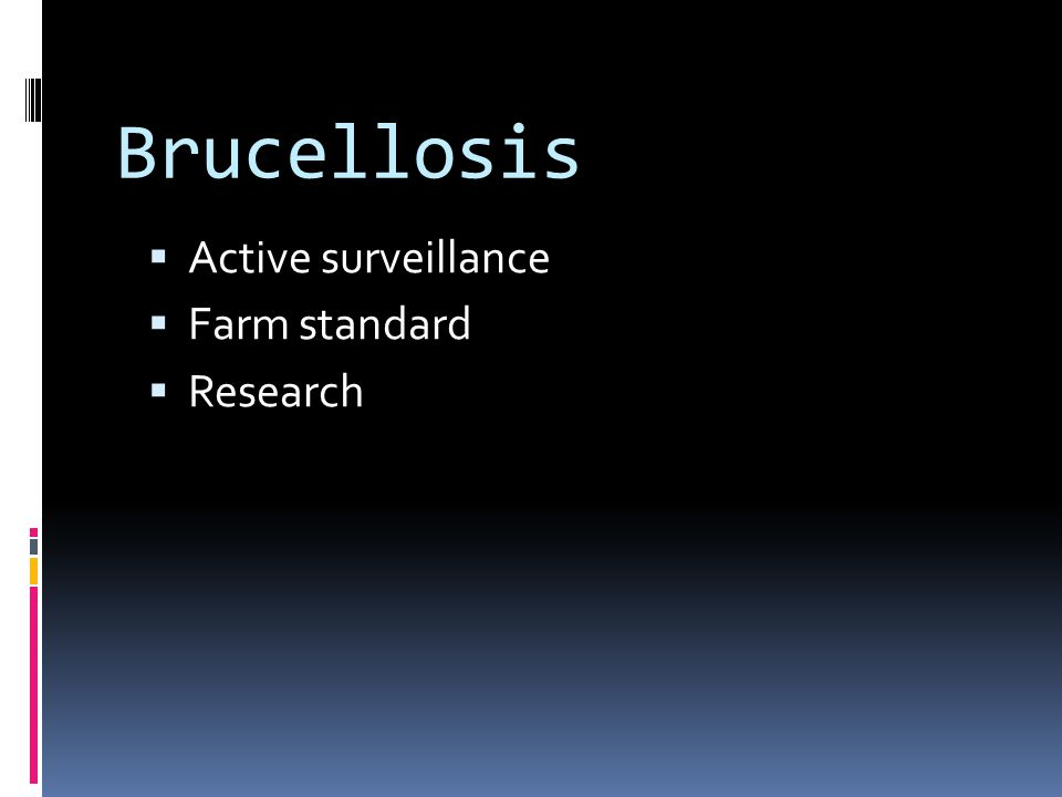 Brucellosis  Active surveillance  Farm standard  Research