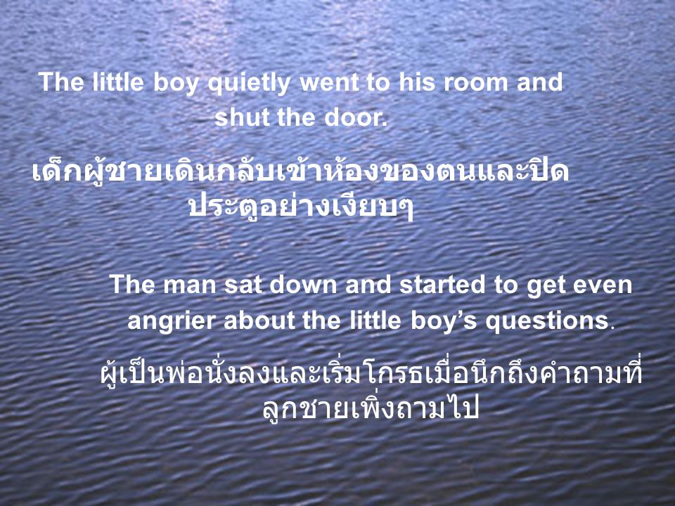The little boy quietly went to his room and shut the door.
