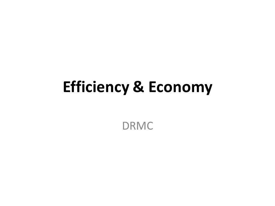 Efficiency & Economy DRMC