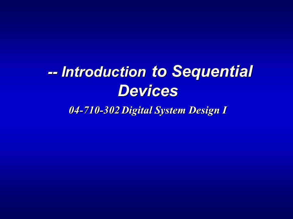 32 Example: Sequential System Design > System spec.