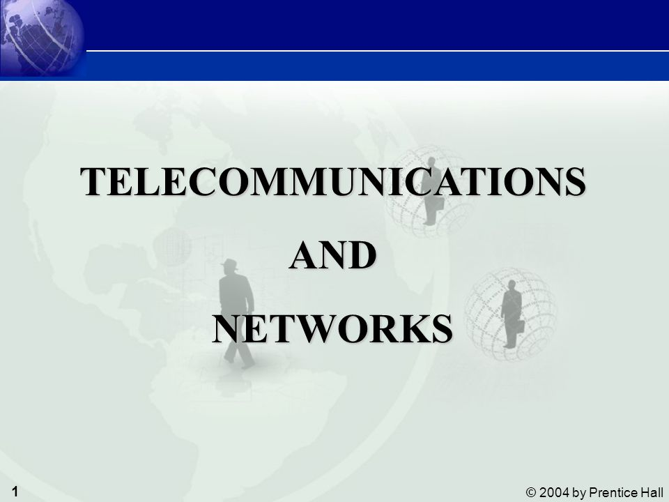 12 © 2004 by Prentice Hall Management Information Systems Telecommunications and Networks COMPONENTS AND FUNCTIONS OF A TELECOMMUNICATIONS SYSTEM Functions of the Modem MODEM = Modulation & Demodulation Translates computer's digital signals into analog and vice versa