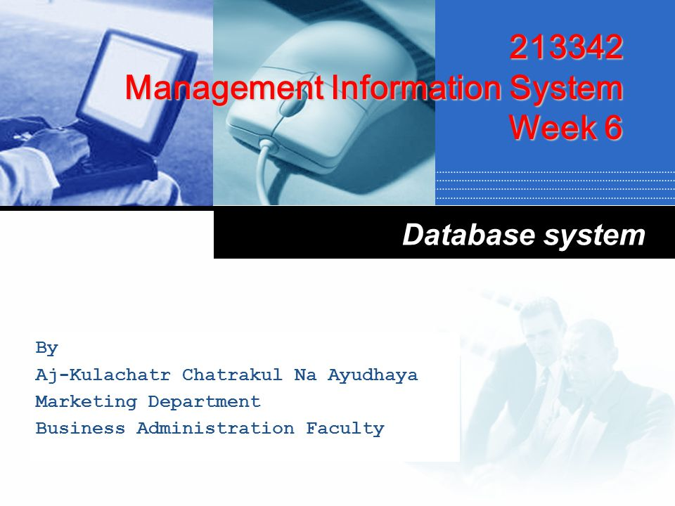 Management Information System Element of Management Information System Element of DBMS Physical Database Call Center system Inventory System POS System Applications Laudon & Laudon.