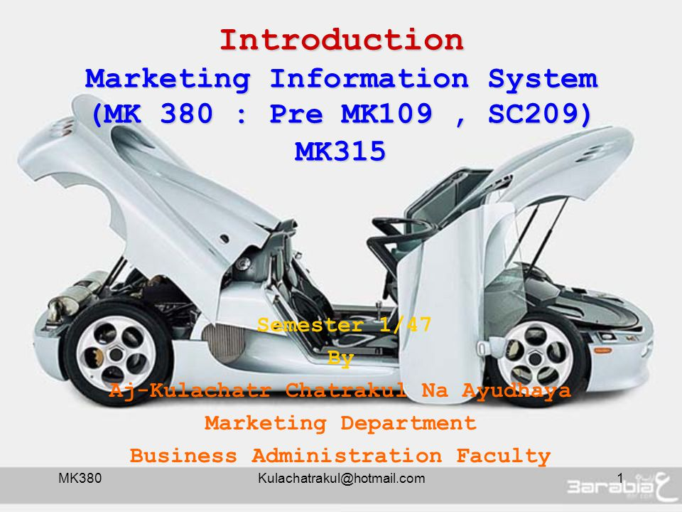 MK380Kulachatrakul@hotmail.com22 Introduction Marketing Information System What program are used in MKIS .