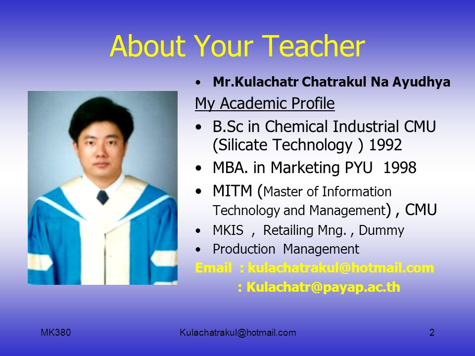 MK380Kulachatrakul@hotmail.com23 How about your computer skill.
