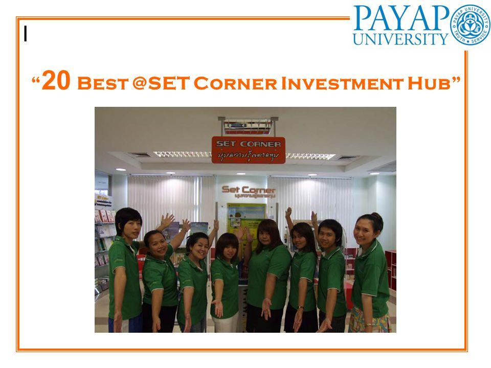 "I "" 20 Best @SET Corner Investment Hub"""