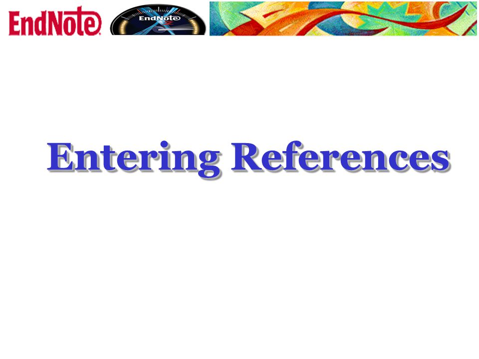 Entering References