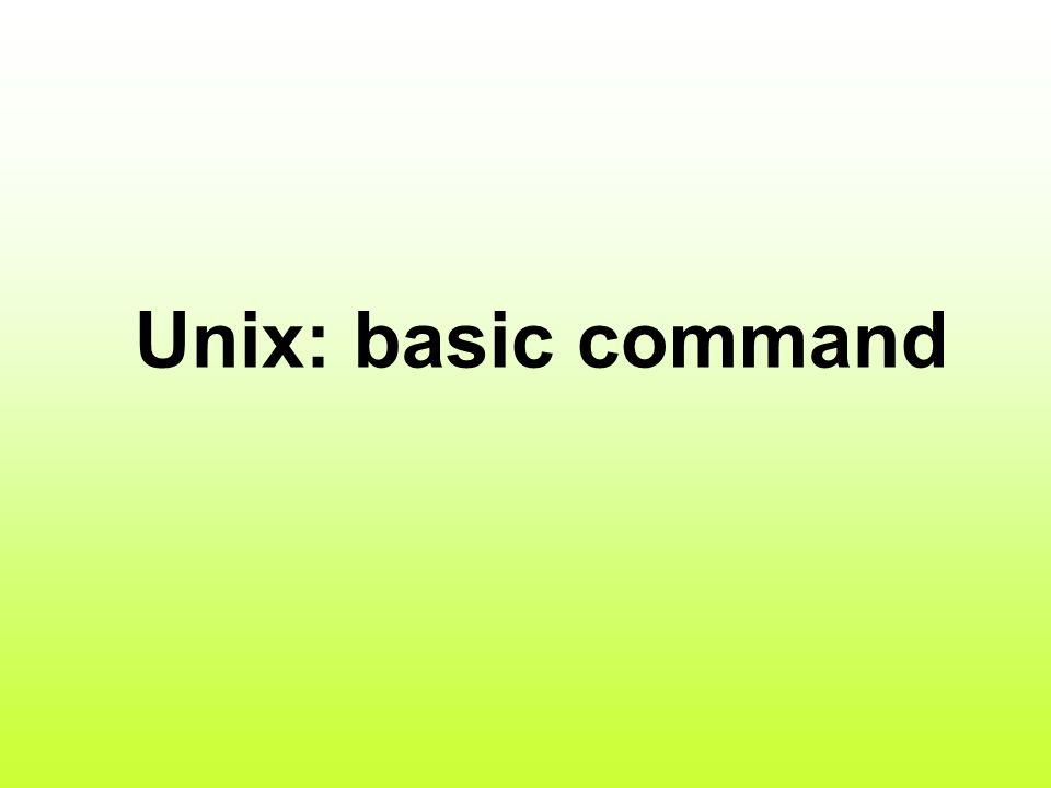 Unix: basic command