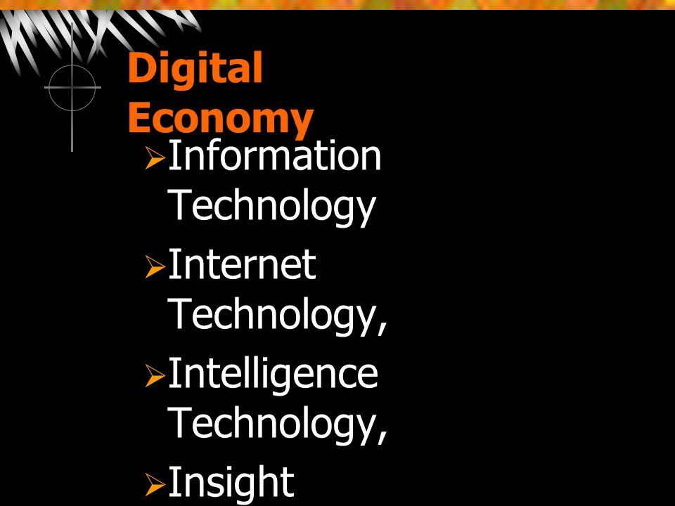 Digital Economy  Information Technology  Internet Technology,  Intelligence Technology,  Insight Technology,  International Trade  Interrelation