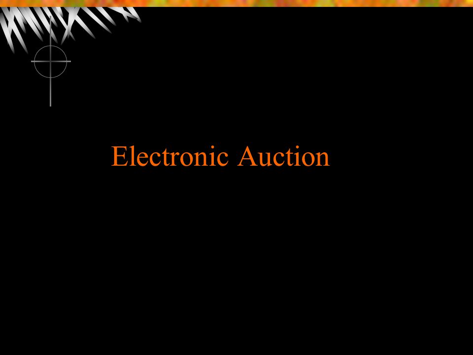 Electronic Auction