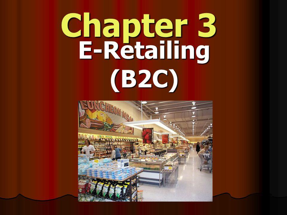 Chapter 3 E-Retailing(B2C)
