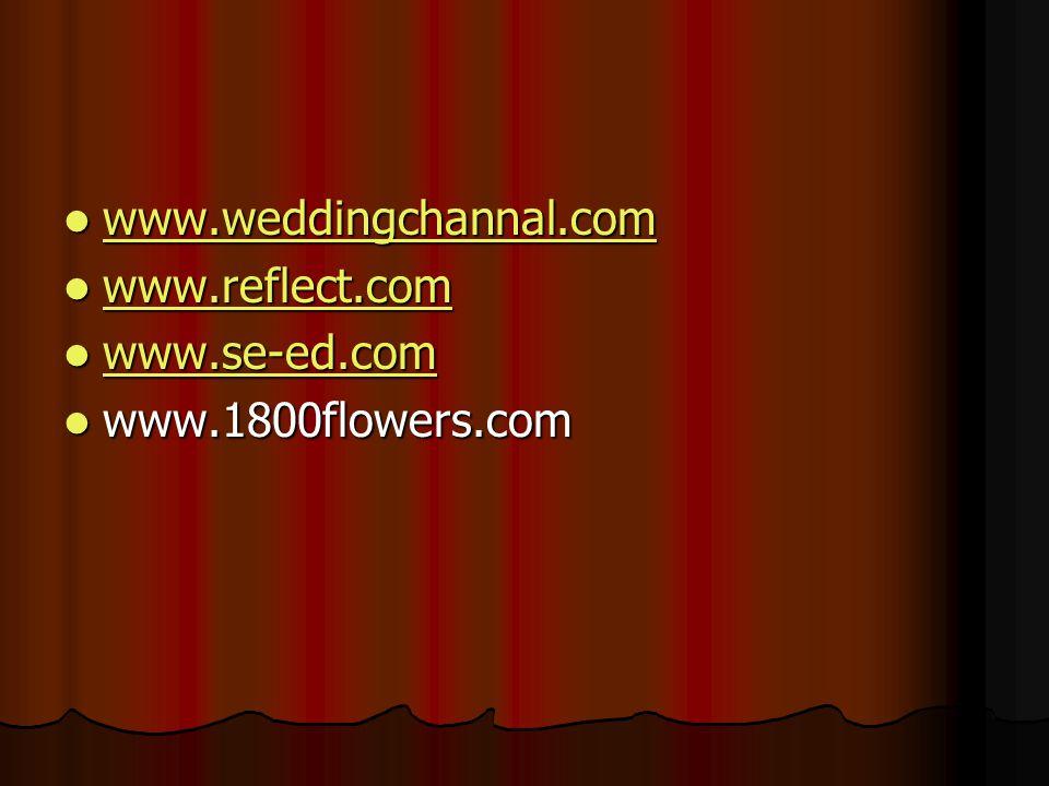 www.weddingchannal.com www.weddingchannal.com www.weddingchannal.com www.reflect.com www.reflect.com www.reflect.com www.se-ed.com www.se-ed.com www.se-ed.com www.1800flowers.com www.1800flowers.com