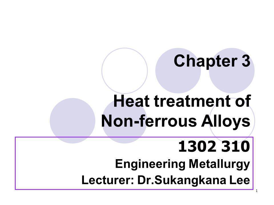 22 T เป็นการปฏิบัติการทางความร้อน เพื่อให้โลหะเสถียรภาพ ( precipitation hardened) ใช้กับโลหะที่ ผ่านกรรมวิธี ทางความร้อน (Solution treatment and Ageing) ซึ่งอาจทำร่วมกับ กรรมวิธีทางกลด้วยหรือไม่ก็ได้ ใช้อักษรตัว T ตามด้วยเลข 2 ถึง 10 เป็นข้อกำหนดของการทำงานเพื่อ เปลี่ยนสภาพของชิ้นงานแตกต่างกัน ออกไป โดยการเติมตัวเลข ตัวเดียว หรือ หลายตัวก็ได้