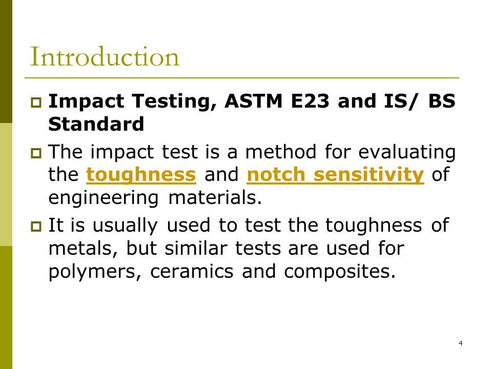 5  Toughness =?  Notch sensitivity = ?