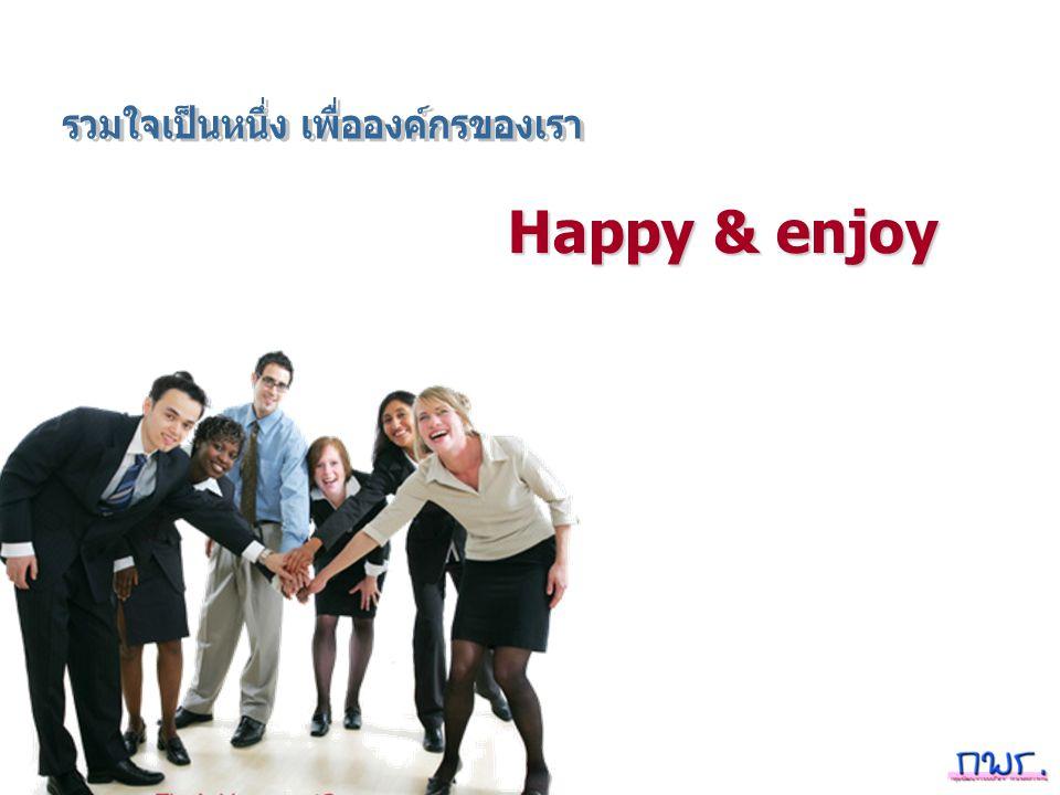 Happy & enjoy