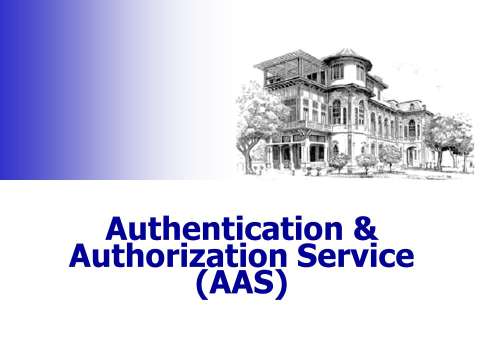 Authentication & Authorization Service (AAS)