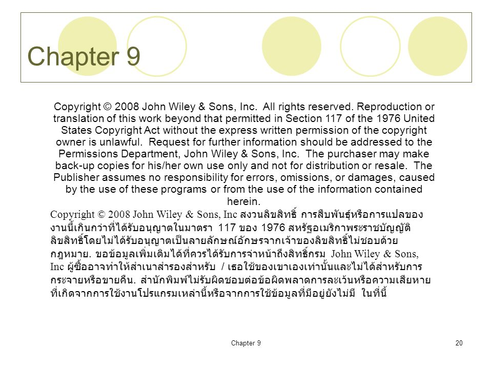 Chapter 920 Chapter 9 Copyright © 2008 John Wiley & Sons, Inc. All rights reserved. Reproduction or translation of this work beyond that permitted in