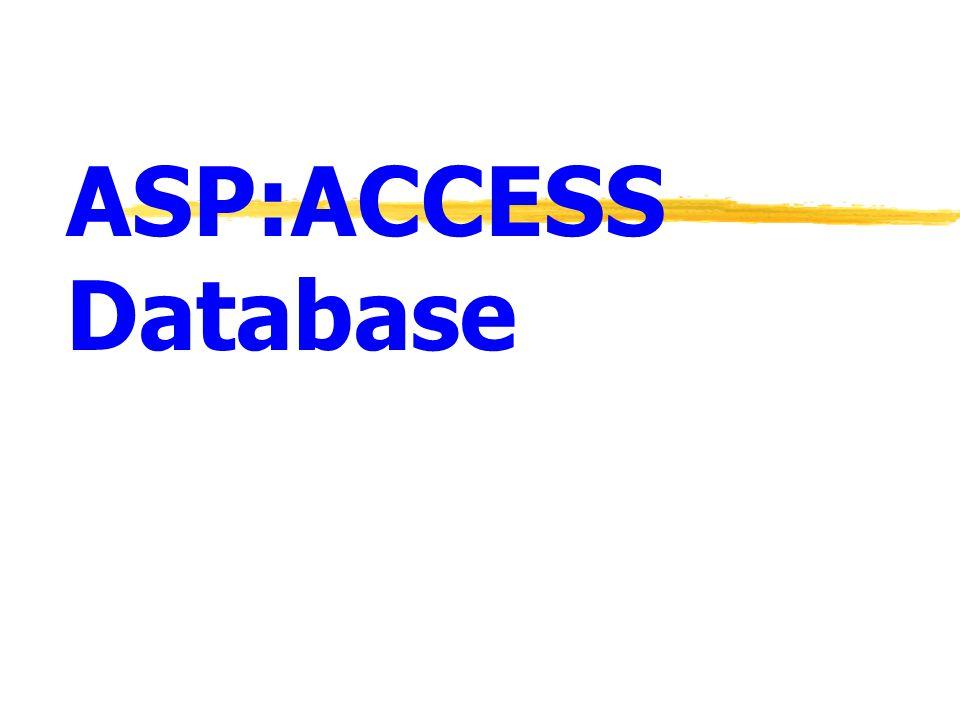 2 ASP with Access การติดตั้ง ODBC  Active Server Pages สามารถติดต่อ ฐานข้อมูลโดยผ่าน Object Database Connectivity (ODBC).