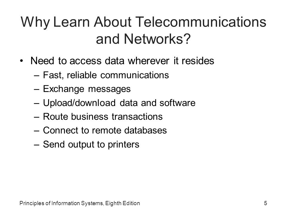 Principles of Information Systems, Eighth Edition6 An Overview Of Telecommunications Telecommunications( การสื่อสารโทรคมนาคม ) คือ การติดต่อสื่อสารระหว่างกันโดยในระยะทางไกล ๆ โดย อาศัยช่องทางการสื่อสารที่เป็นอิเล็กทรอนิกส์ – Telephone, radio, and television Communications can be synchronous or asynchronous –Synchronous communications: การสื่อสารที่ผู้ส่งและ ผู้รับ รับ - ส่ง ข้อมูลในเวลาเดียวกันได้ –Asynchronous communications: การสื่อสารที่ผู้ส่ง และผู้รับ ไม่สามารถรับ - ส่ง ข้อมูลในเวลาเดียวกันได้