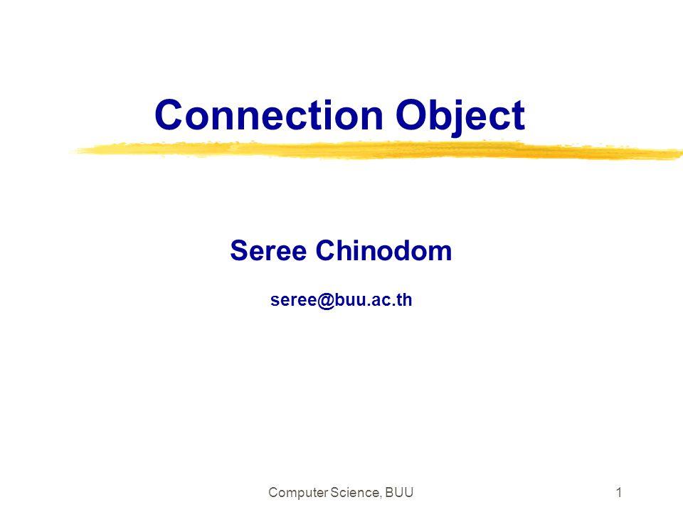 Computer Science, BUU 22 ตัวอย่าง การนำข้อมูลจาก recordset แสดงใน List box การใช้ข้อมูลจากเรคอร์ดเซตกับ List Box การใช้ข้อมูลจากเรคอร์ดเซตกับ List Box List of categories from categories table <% Dim oRSc Set oRSc=Server.CreateObject( ADODB.Record set ) oRSc.Open Categories , DSN=Northwind oRSc.MoveFirst %>