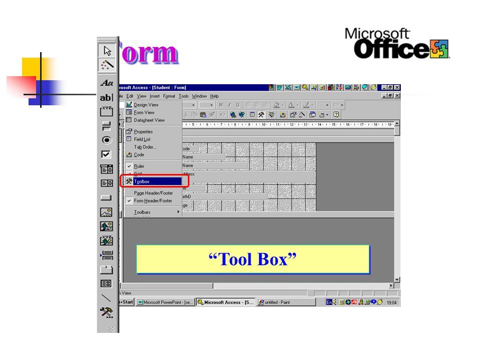Tool Box Label Label ไว้สำหรับใส่ข้อความเพื่อแสดงให้ ผู้ใช้งานได้อ่าน เช่น หัวเรื่อง, คำอธิบาย Text Box Text Box เป็นช่องสำหรับให้ผู้ใช้ใส่ข้อมูล หรือใช้แสดงข้อมูลที่มีอยู่ในตารางข้อมูล Image Image ไว้สำหรับใส่ภาพเข้าไปในฟอร์ม เพื่อเพิ่มความสวยงานให้กับฟอร์ม Line Line ไว้สำหรับขีดเส้นลงบนฟอร์ม เพื่อ เพิ่มความสวยงานให้กับฟอร์ม