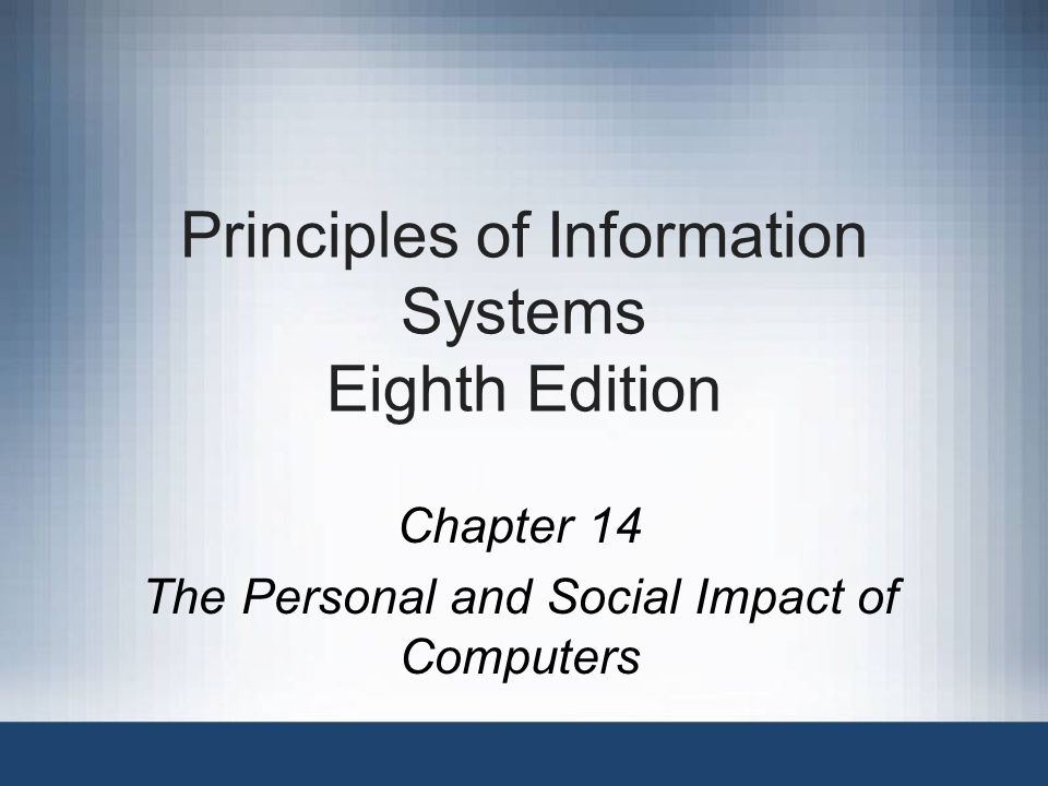 12Principles of Information Systems, Eighth Edition Monitoring Policies and Procedures Monitor routine practices and take corrective action if necessary Implement internal audits to measure actual results against established goals Follow requirements in Sarbanes-Oxley Act –Requires companies to document underlying financial data to validate earnings reports