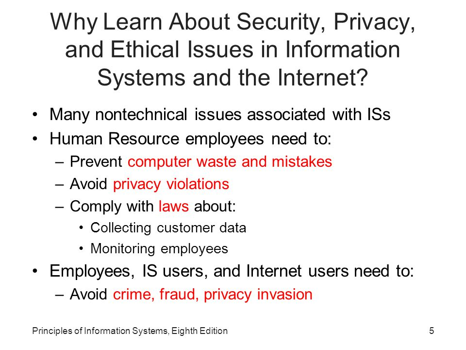 46Principles of Information Systems, Eighth Edition Individual Efforts to Protect Privacy Find out what is stored about you in existing databases เก็บข้อมูลเกี่ยวกับตนเองอะไรไว้บ้างใน ฐานข้อมูล Be careful when you share information about yourself ระมัดระวังการ share ข้อมูลของตนเอง Be proactive to protect your privacy ป้องกันข้อมูลส่วนตัว ของตนเอง When purchasing anything from a Web site, make sure that you safeguard your credit card numbers, passwords, and personal information เมื่อมีการซื้อขาย ในเว็บไซต์ให้ระมัดระวังเกี่ยวกับข้อมูลให้มาก เช่นข้อมูล ส่วนตัว เลขที่บัตรเครดิต รหัสผ่าน