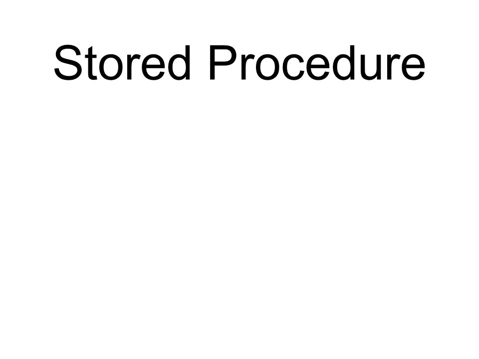 Stored Procedures A stored procedure is a collection of SQL statements stored in a database and executed by name.