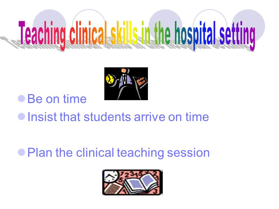 In what may be called the natural method of teaching the student begins with the patient, continues with the patient, and ends his studies with the pa