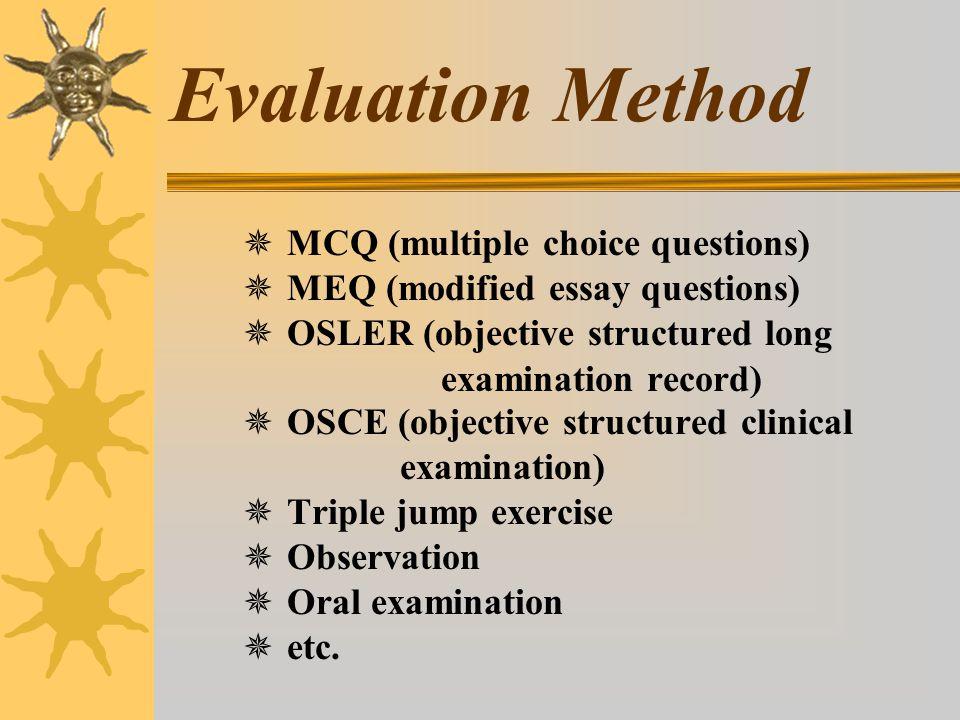 Quality of an Evaluation Method 1.Validity ( ตรงกับสิ่งที่ต้องการวัด ) 2.