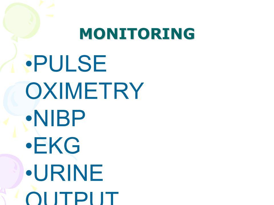 PULSE OXIMETRY NIBP EKG URINE OUTPUT TEMPERATUR E MONITORING
