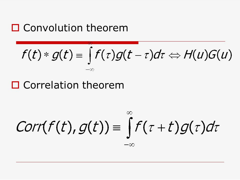  Convolution theorem  Correlation theorem