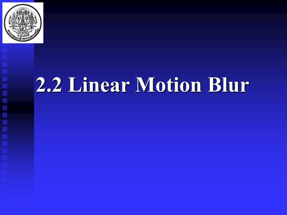 2.2 Linear Motion Blur