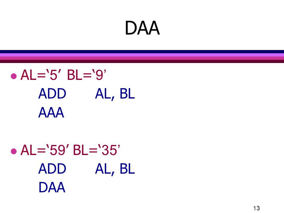 13 DAA l AL='5'BL='9' ADDAL, BL AAA l AL='59' BL='35' ADDAL, BL DAA