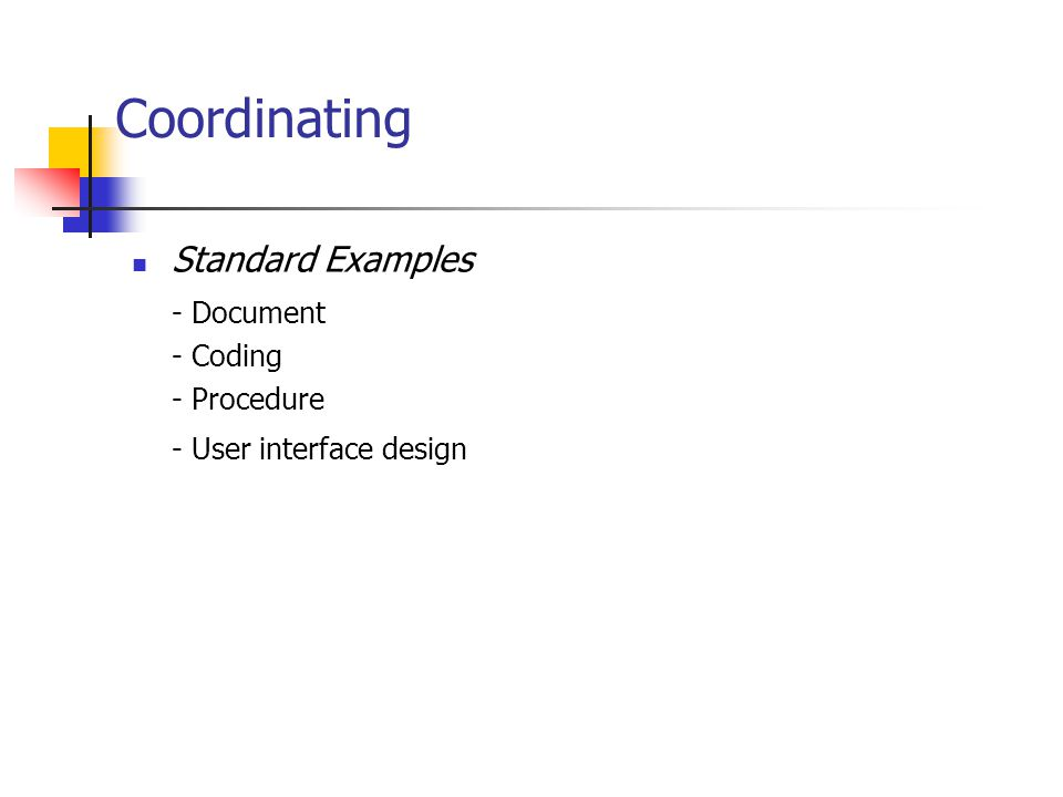 Coordinating Standard Examples - Document - Coding - Procedure - User interface design