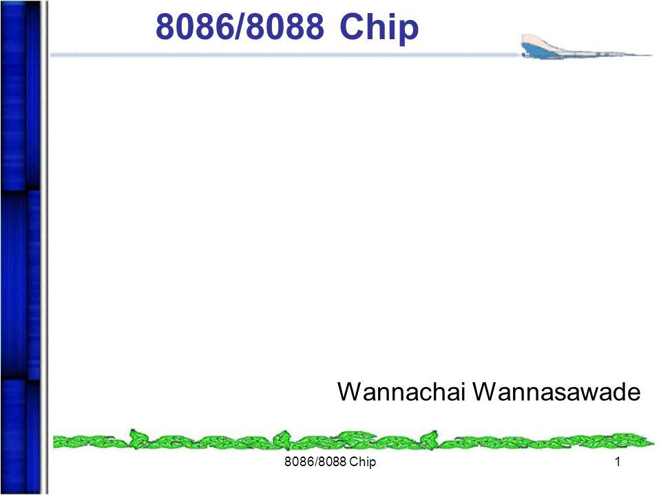 8086/8088 Chip1 Wannachai Wannasawade