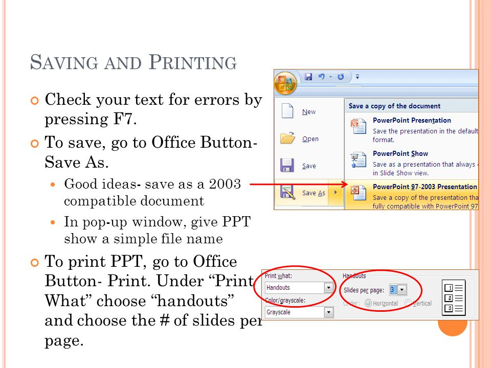 S AVING AND P RINTING Check your text for errors by pressing F7.