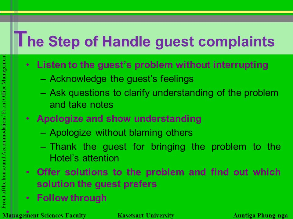 Front of the house and Accommodation / Front Office Management T he Step of Handle T he Step of Handle guest complaints Management Sciences Faculty Ka