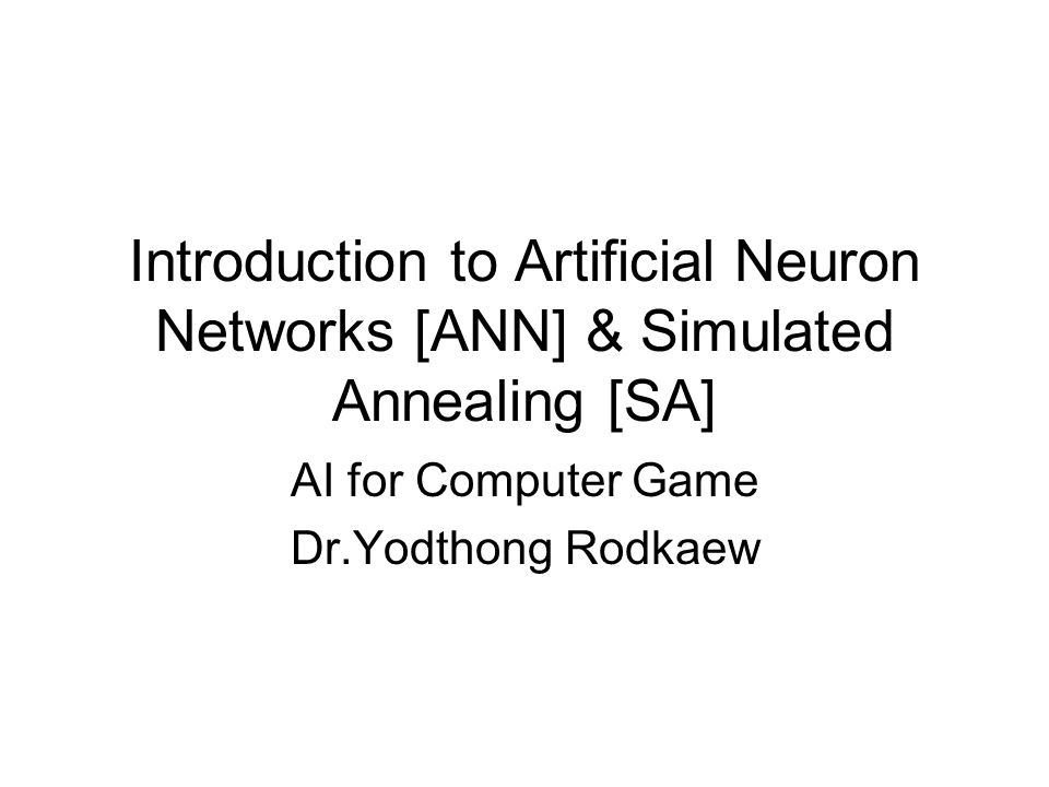 Introduction to Artificial Neuron Networks [ANN].