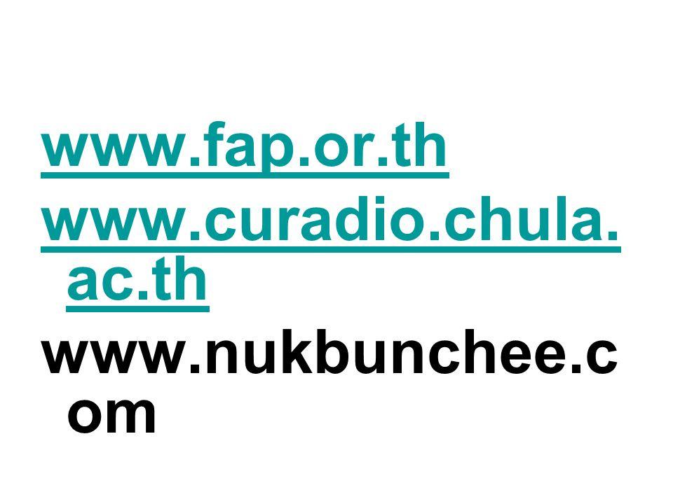 www.fap.or.th www.curadio.chula. ac.th www.nukbunchee.c om