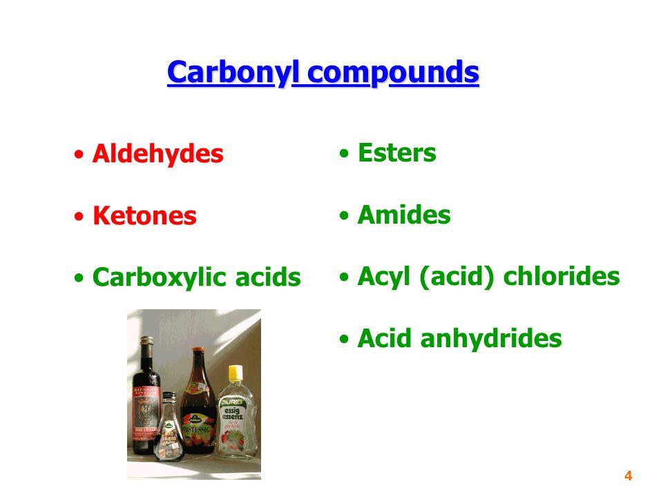 Carboxylic acids Esters 5