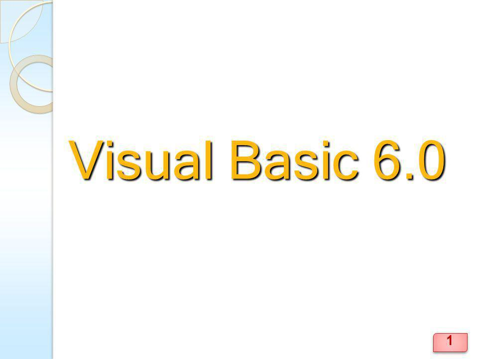 ความเป็นมาของ Visual Basic พัฒนามาจากภาษา QBASIC เป็นภาษาที่เหมาะกับการเริ่มต้น Visual Basic V.
