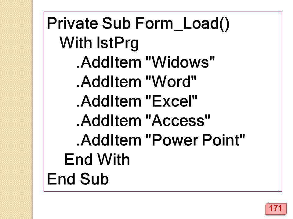 Private Sub Form_Load() With lstPrg.AddItem