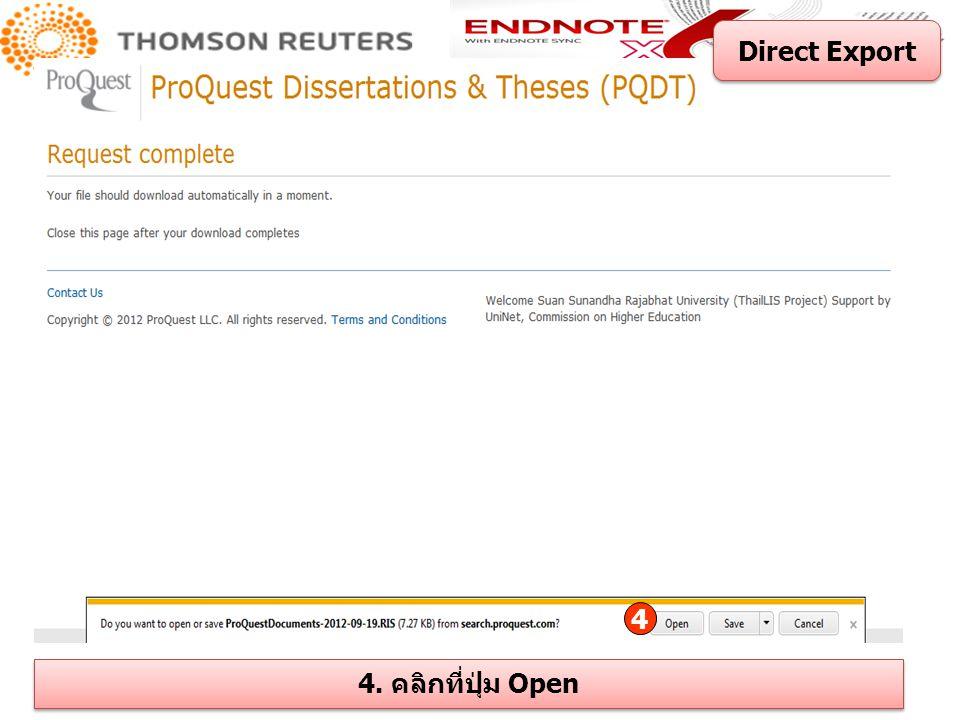 4 4. คลิกที่ปุ่ม Open Direct Export