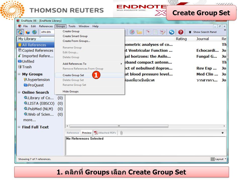 1 1. คลิกที่ Groups เลือก Create Group Set