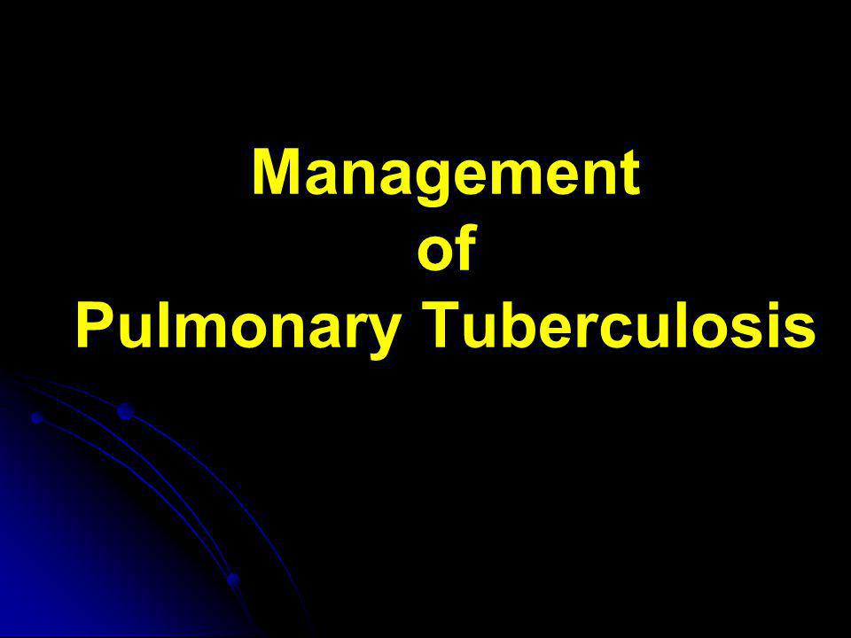 Management of Pulmonary Tuberculosis
